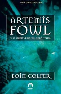 Artemis Fowl e o Complexo de Atl�ntida