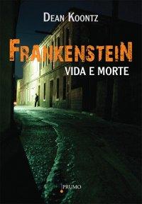 Frankenstein: Morte e Vida