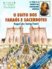 O Egito dos Fara�s e Sacerdotes