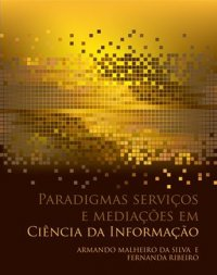 Paradigmas, servi�os e media��es em Ci�ncias da Informa��o