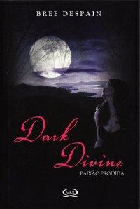 Dark Divine: Paixão Proibida