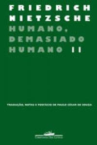 Humano, Demasiado Humano II