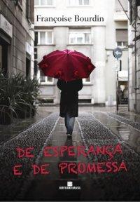 De Esperan�a e de Promessa
