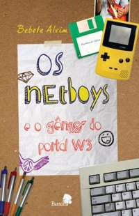 Os net-boys e o gênio do portal W3