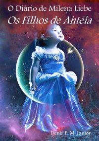 O Dário de Milena Liebe - Os Filhos de Anteia