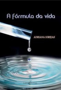 A fórmula da vida