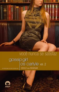 Gossip girl: Os Carlyle