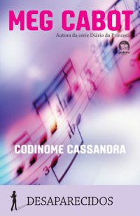 Codinome Cassandra