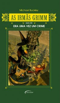As Irmãs Grimm - Era uma vez um crime