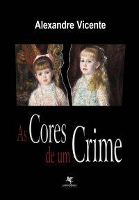 As cores de um crime