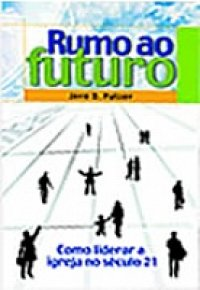 Rumo ao Futuro
