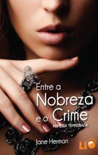 Entre a Nobreza e o Crime