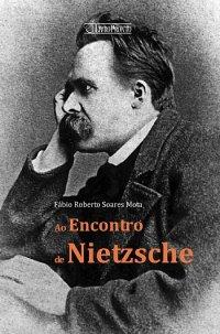 Ao Encontro de Nietzsche
