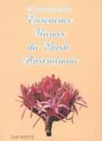 Cura atrav�s das ess�ncias florais do Bush Australiano