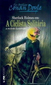 A Ciclista Solitária