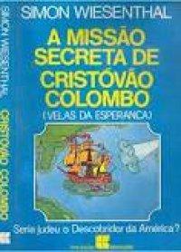 A miss�o secreta de Crist�v�o Colombo