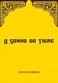 O Sonho do Tigre
