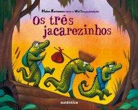 Os Tr�s Jacarezinhos