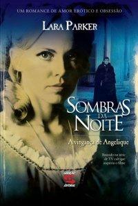 Sombras da Noite - A Vingança de Angelique
