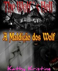 The Wolf's Hell - A maldição dos Wolf