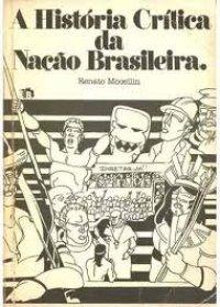 A Hist�ria Cr�tica da Na��o Brasileira