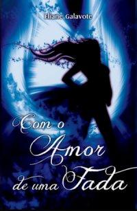 http://skoob.s3.amazonaws.com/livros/251750/COM_O_AMOR_DE_UMA_FADA_1373504484P.jpg