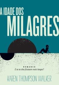 A Idade dos Milagres