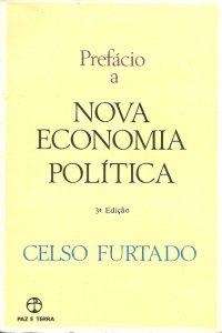 Prefácio a nova economia política