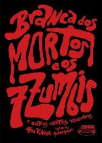 Branca dos Mortos e os Sete Zumbis