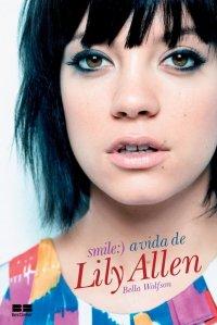 Smile - A Vida de Lily Allen
