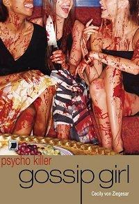 Gossip Girl - Psycho Killer