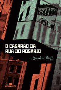 O Casarão da Rua do Rosário