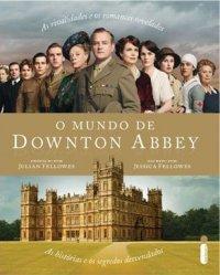 O Mundo de Downton Abbey