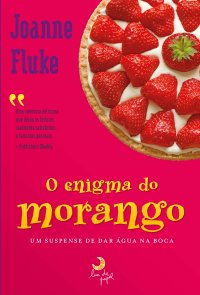 O Enigma do Morango