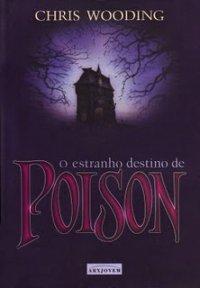 O Estranho Destino de Poison
