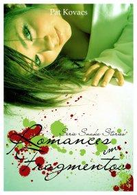 Romances em Fragmentos
