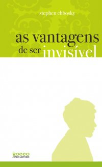 As Vantagens de Ser Invis�vel