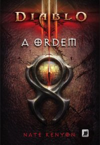 Diablo III: A Ordem