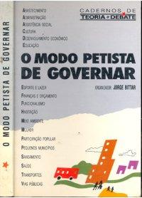 O MODO PETISTA DE GOVERNAR
