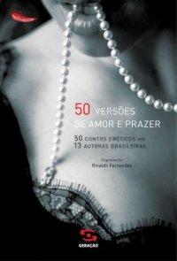 50 Versões de Amor e Prazer