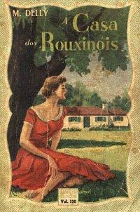 A Casa dos Rouxin�is