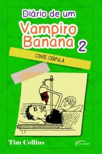 Diário de um Vampiro Banana – Vol. 02