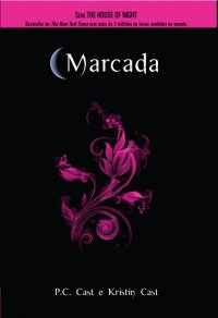Resenha - House of Night - Marcada - Livro 1