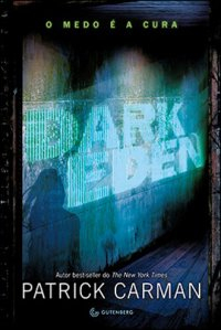 Dark Eden - O Medo é a Cura