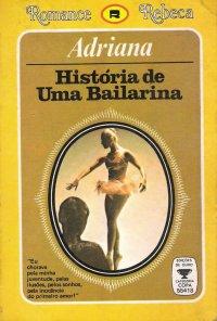 Hist�ria De Uma Bailarina