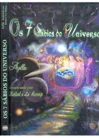 Os 7 S�bios do universo