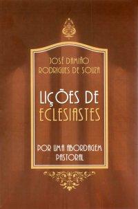 Li��es de Eclesiastes por uma abordagem pastoral