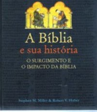 A B�blia e sua Hist�ria