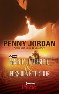 Amantes do Deserto & Possuída Pelo Sheik