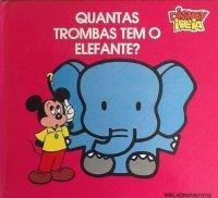 Quantas trombas tem o elefante? - 2